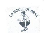 BOULE DE BRAS